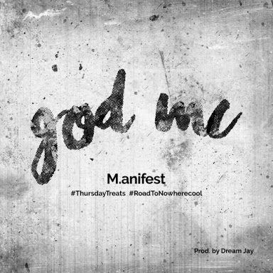 M.anifest – God Mc Lyrics