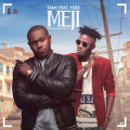 Tjan – Meji Lyrics (ft. Ycee)
