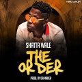 Shatta Wale – The Order Lyrics