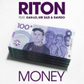 Riton – Money Lyrics (ft. Davido, Mr Eazi & Kah-Lo)