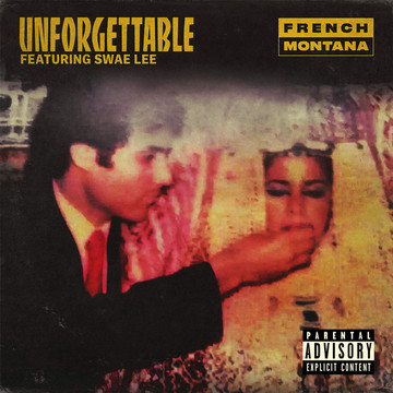 French Montana - Unforgettable Lyrics (ft. Swae Lee)
