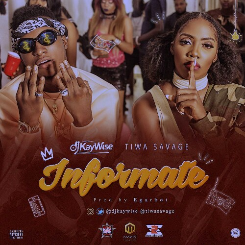 image of DJ Kaywise x Tiwa Savage – Informate Lyrics png jpg jpeg mpeg mp4 mp3 lyrics