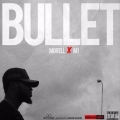 Morell – Bullet Lyrics (ft. M.I Abaga)
