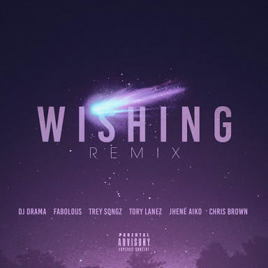 DJ Drama - Wishing Remix Lyrics (ft. Fabolous, Trey Songz, Tory Lanez, Jhene Aiko & Chris Brown)