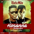 Shatta Wale – Hossana Lyrics (ft. Burna Boy)