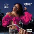 Keke Palmer - Wind Up Lyrics (ft. Quavo)