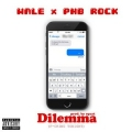 Wale - Dilemma (Fucking Tonight) Lyrics (ft. PnB Rock)