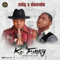 CDQ - Ko Funny Lyrics (ft. Davido)