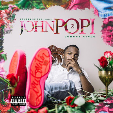 Johnny Cinco - Pourin' Up Lyrics (ft. YFN Lucci)