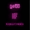 Davido – If Remix Lyrics (ft. R. Kelly)