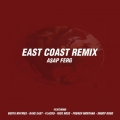 ASAP Ferg - East Coast Remix Lyrics (ft. Busta Rhymes, ASAP Rocky, Dave East, French Montana, Rick Ross & Snoop Dogg)