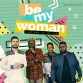 M.anifest – Be My Woman Lyrics (ft. Mi Casa)