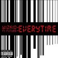 WizKid – Everytime Lyrics (ft. Future)