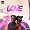 Mr Eazi – Love Lyrics (ft. Rhatti)