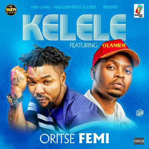 Oristefemi - Kelele Lyrics (ft. Olamide)