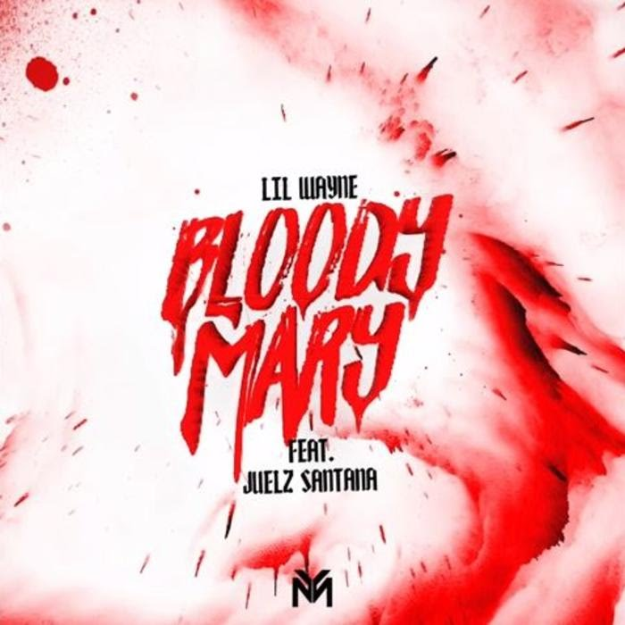 Lil Wayne – Bloody Mary (ft. Juelz Santana)