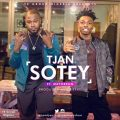 Tjan – Sotey Lyrics (ft. Mayorkun)