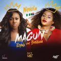 Niniola - Magun (Remix) Lyrics (ft. Busiswa)