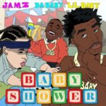 Jamz - Baby Shower (ft. Lil Baby&DaBaby)